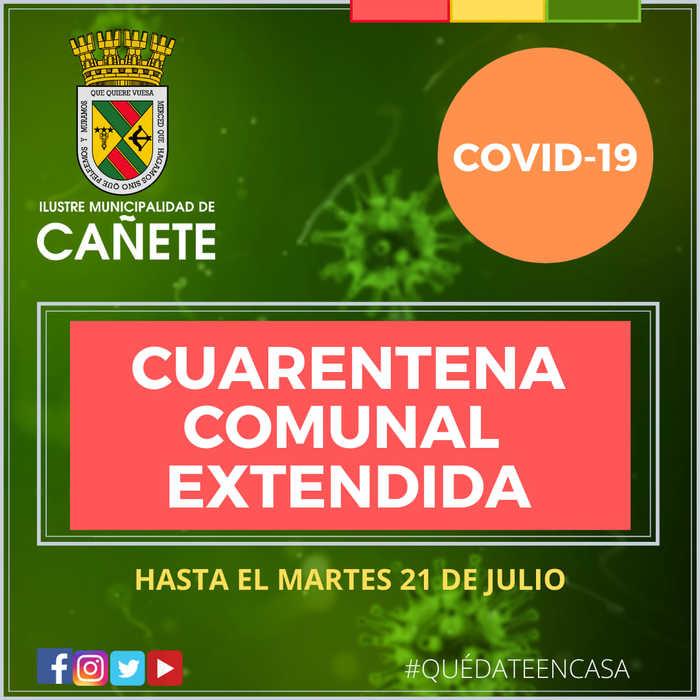CUARENTENA PREVENTIVA COMUNAL SE EXTENDERÁ HASTA EL 21 DE JULIO