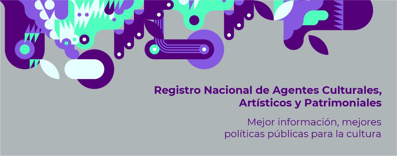 Registro de Agentes Culturales, Artísticos y Patrimoniales